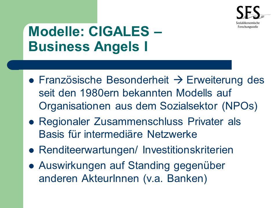Modelle: CIGALES – Business Angels I