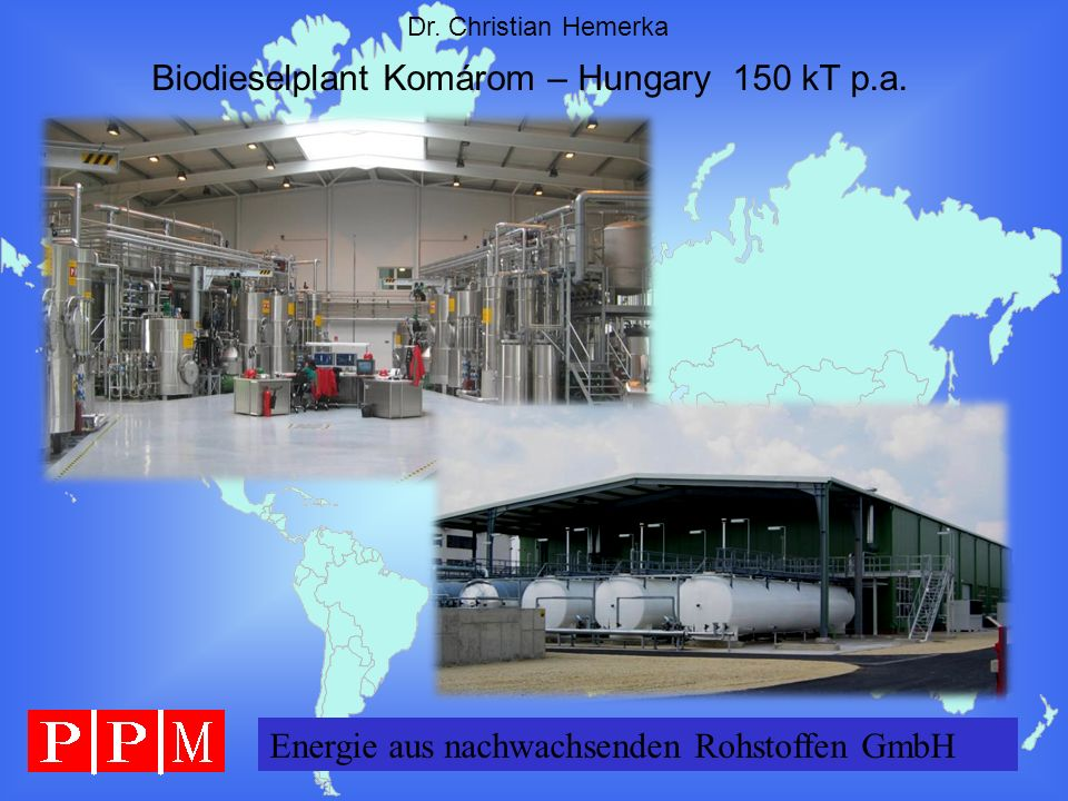 Biodieselplant Komárom – Hungary 150 kT p.a.