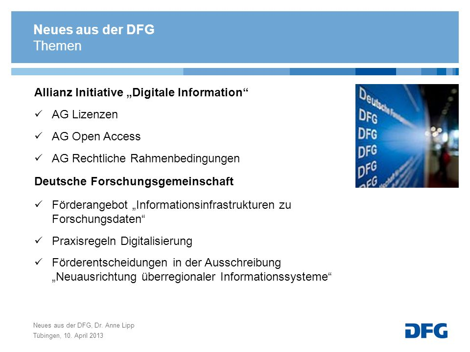 "Neues aus der DFG Themen Allianz Initiative ""Digitale Information"