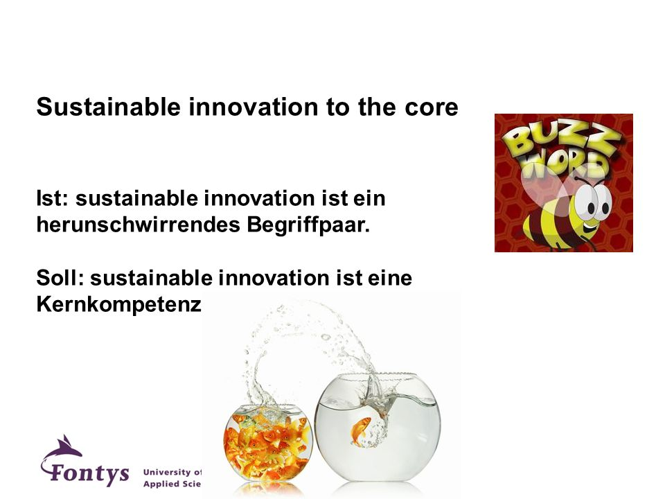 Sustainable innovation to the core