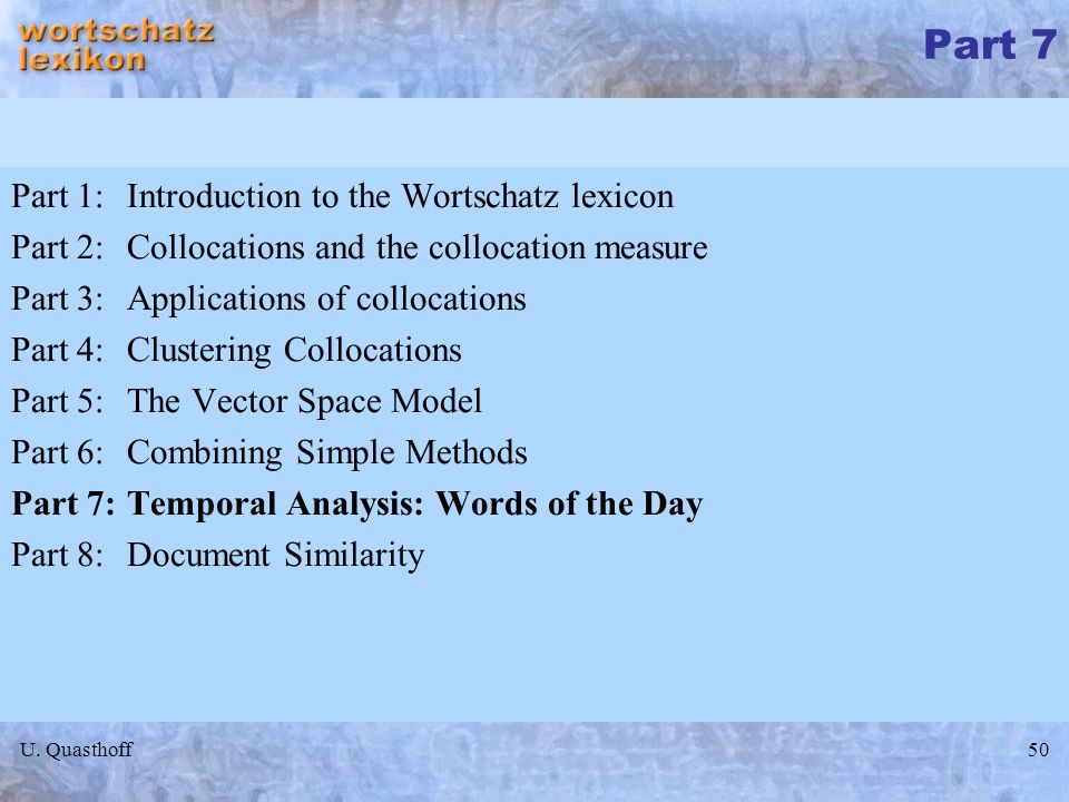 Part 7 Part 1: Introduction to the Wortschatz lexicon