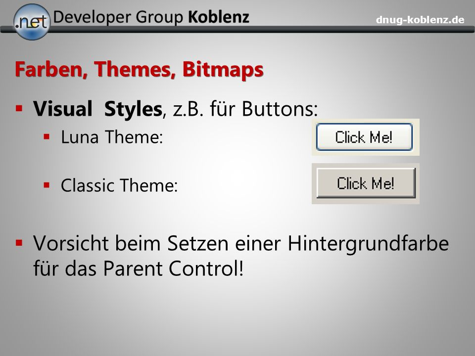 Visual Styles, z.B. für Buttons: