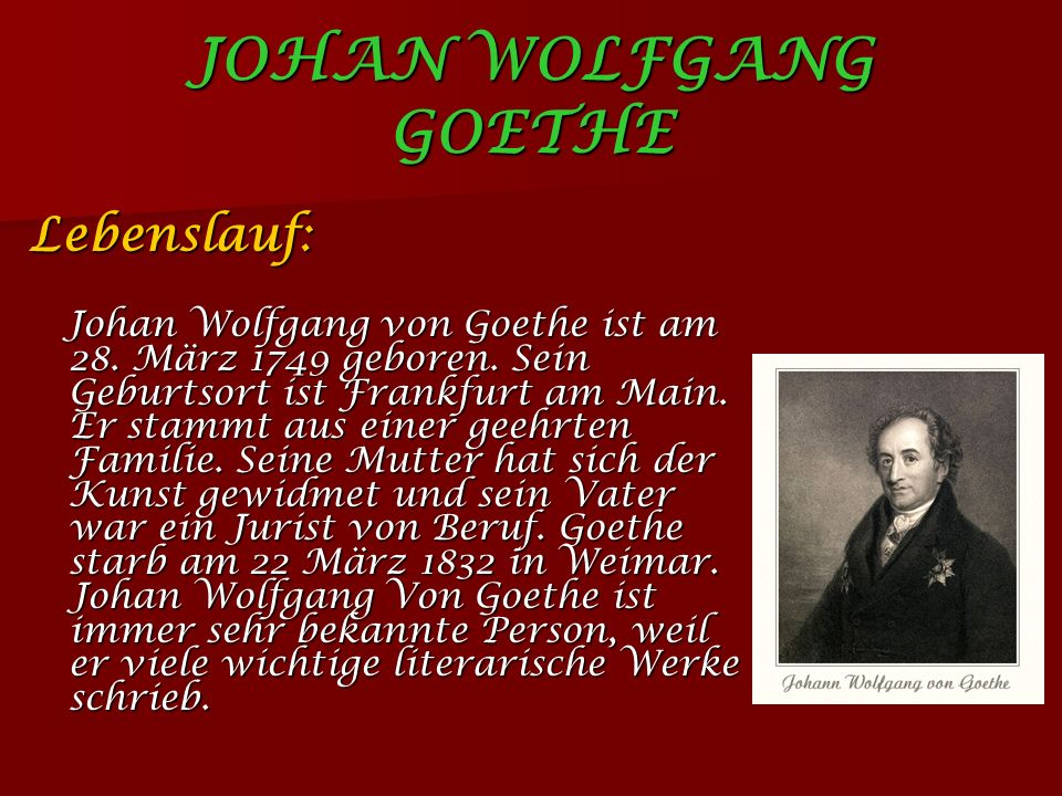 johan wolfgang von goethe ppt video online herunterladen. Black Bedroom Furniture Sets. Home Design Ideas