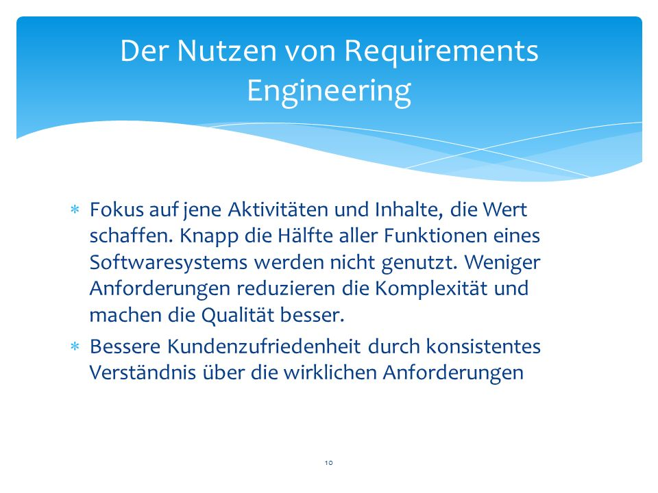Der Nutzen von Requirements Engineering