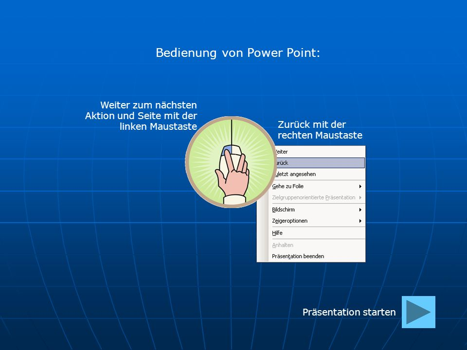 Bedienung von Power Point: