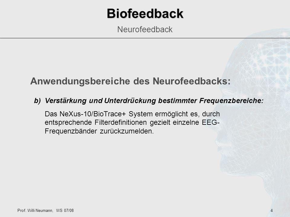 Biofeedback Neurofeedback (oder EEG-Biofeedback) Neurofeedback - ppt ...