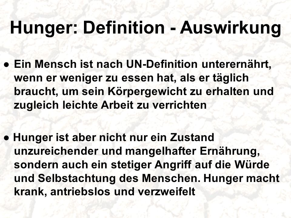 Hunger: Definition - Auswirkung
