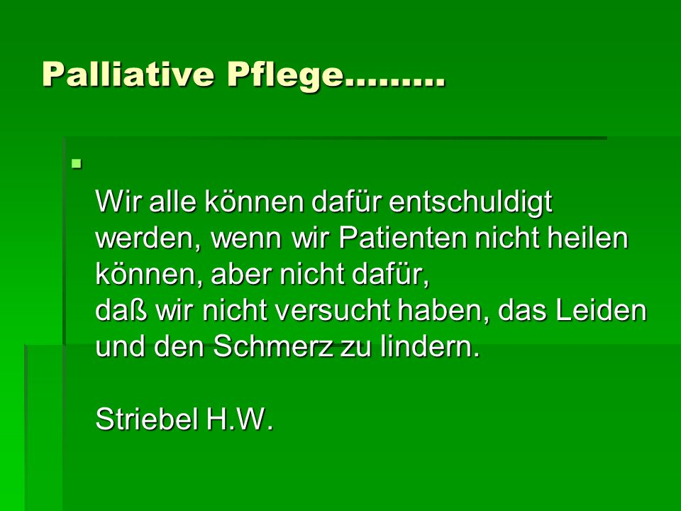Palliative Pflege.........