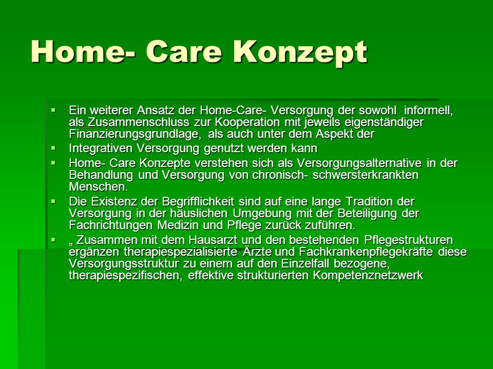 Home- Care Konzept