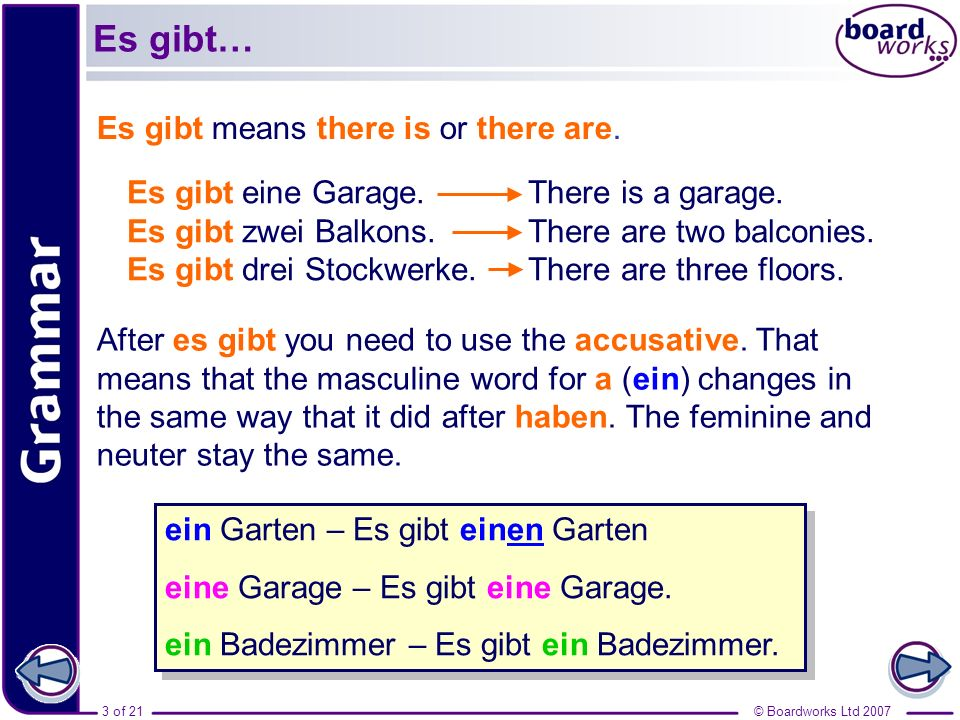 Es gibt… Es gibt means there is or there are.