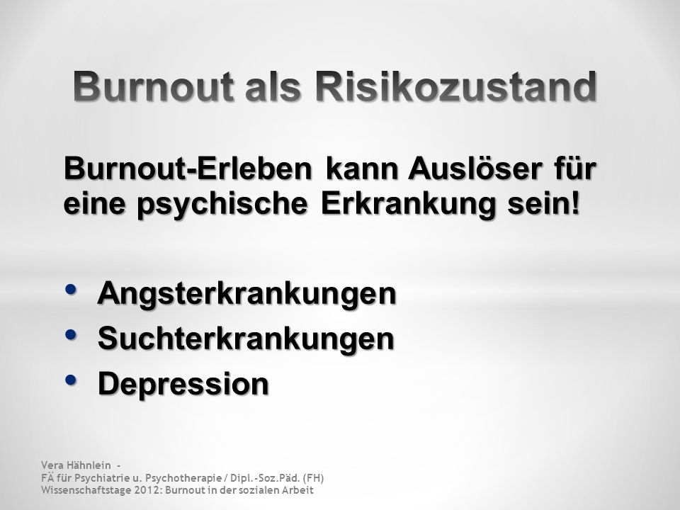 Burnout als Risikozustand