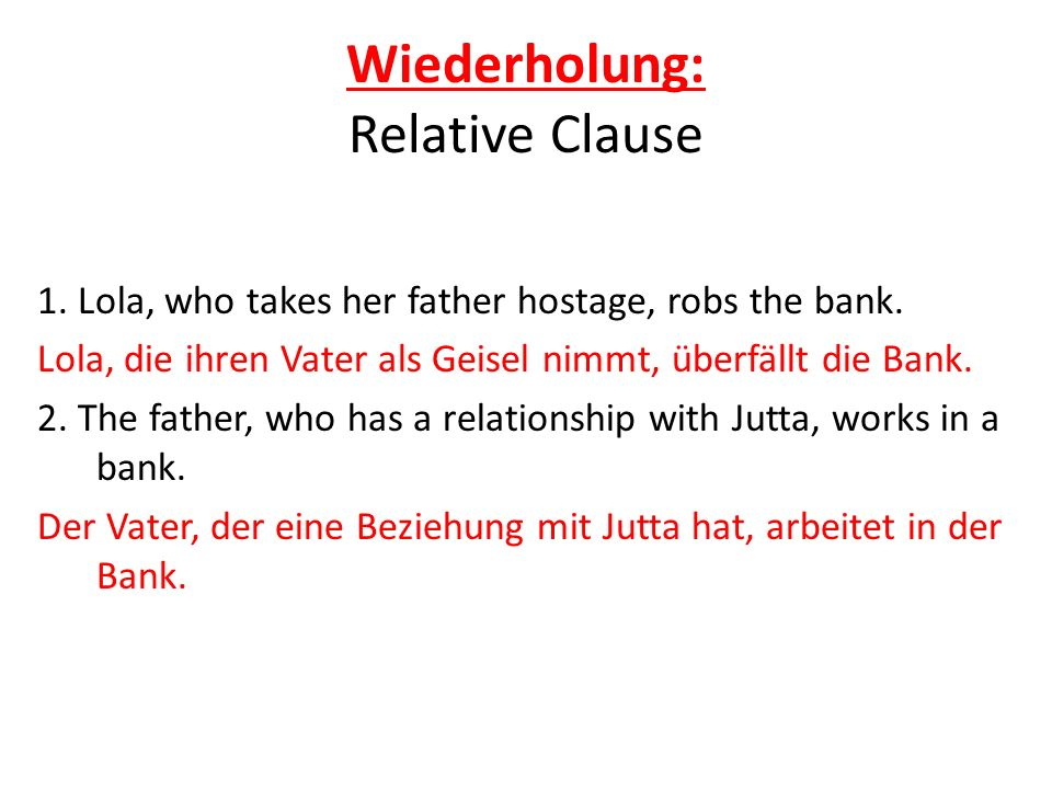 Wiederholung: Relative Clause
