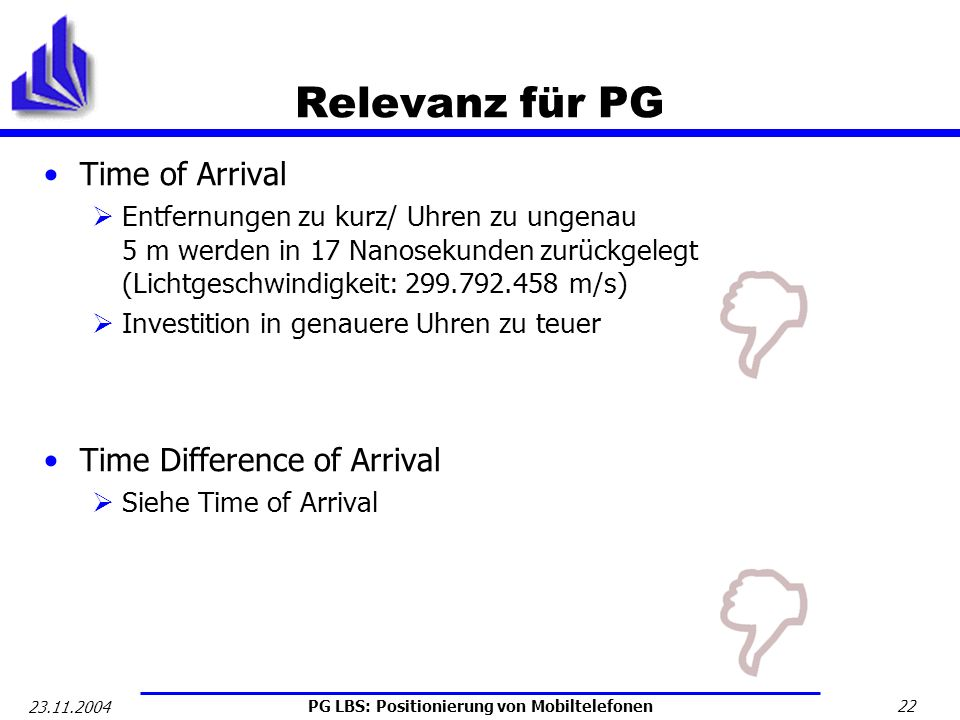 Relevanz für PG Time of Arrival Time Difference of Arrival