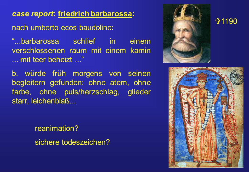case report: friedrich barbarossa: