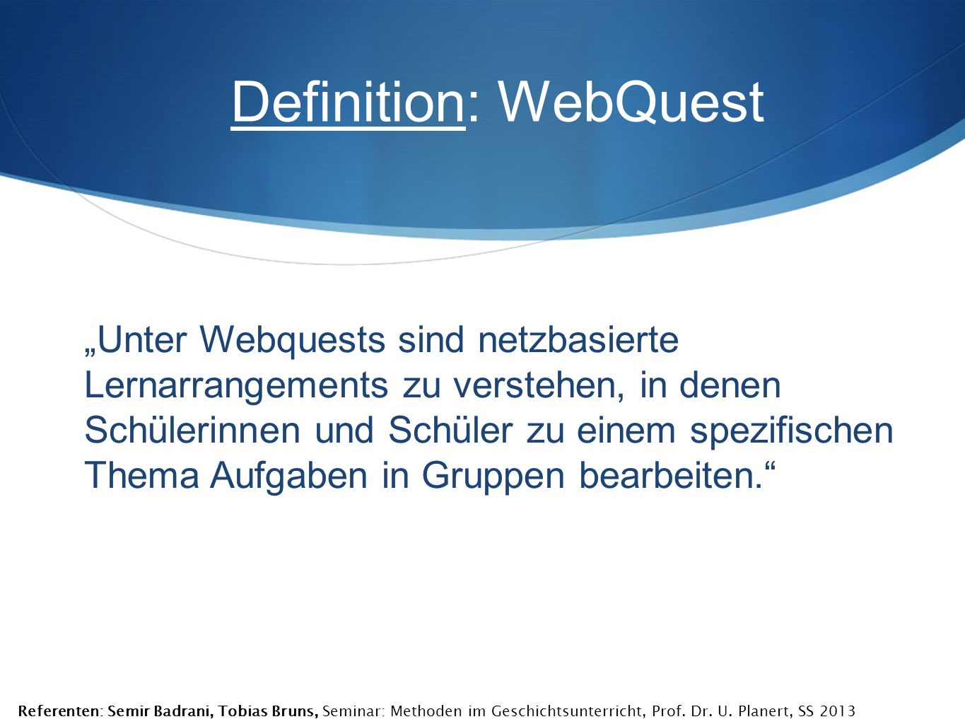 Definition: WebQuest