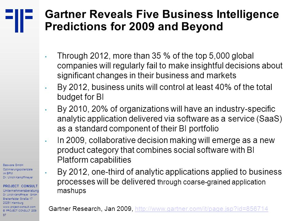 Gartner Reveals Five Business Intelligence Predictions for 2009 and Beyond