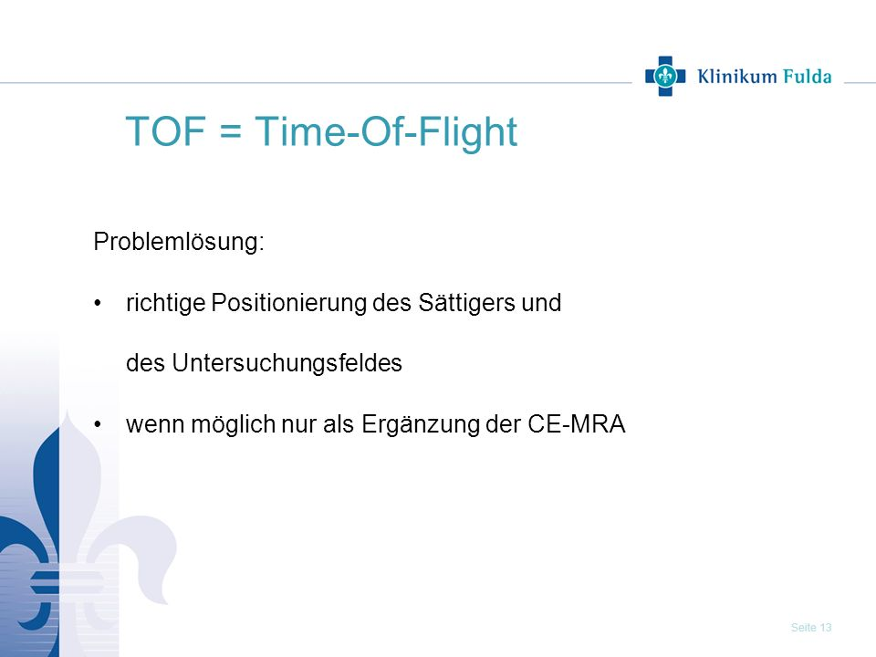 TOF = Time-Of-Flight Problemlösung: