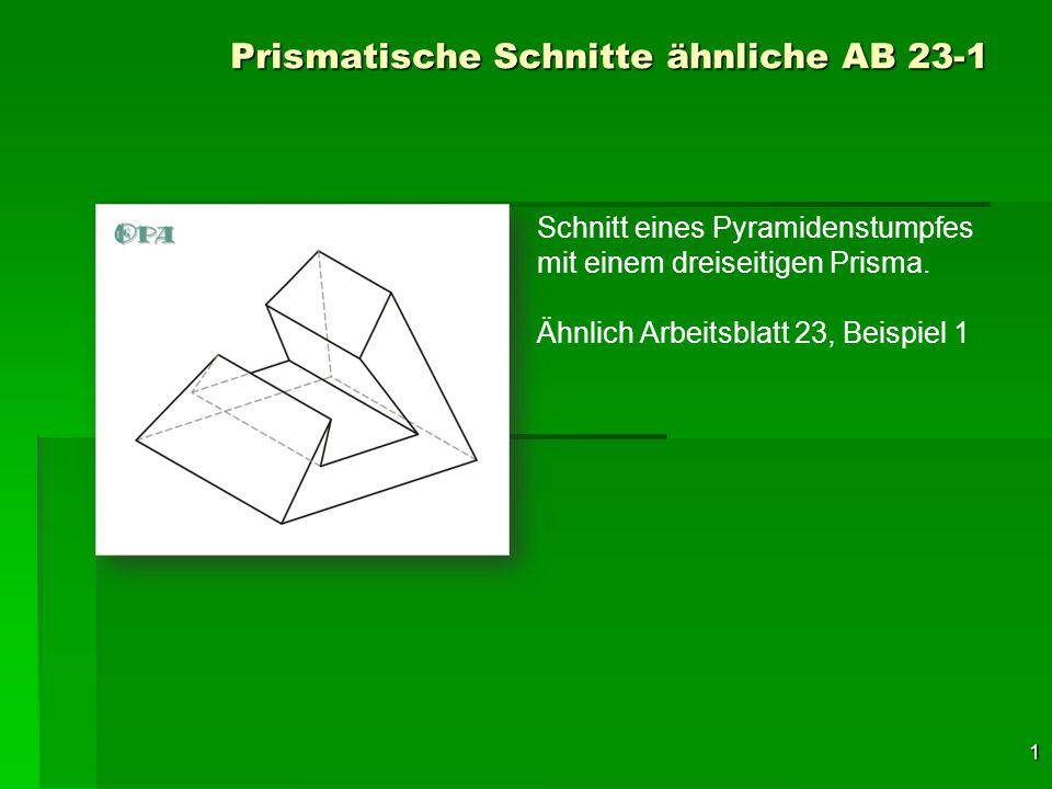 Prismatische Schnitte ähnliche AB ppt herunterladen