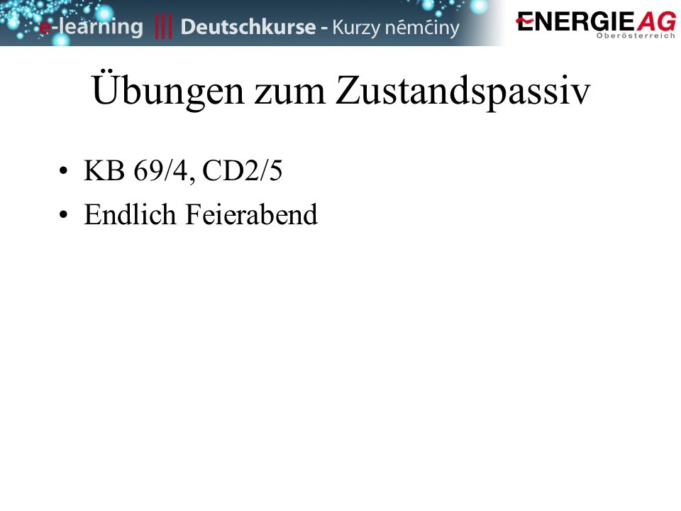 PV Budweis Programm: Passiv , Passivkonstruktionen, Zustandspassiv ...