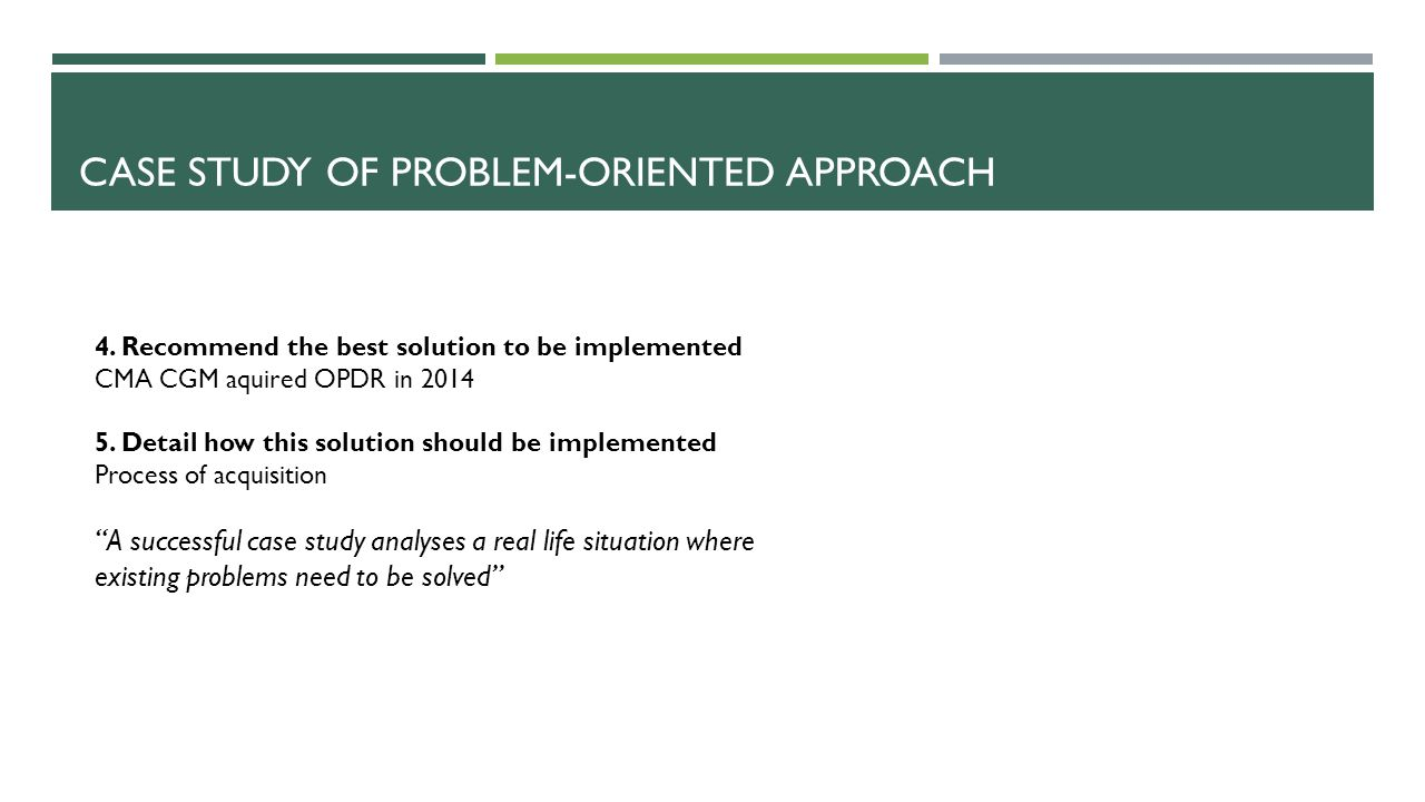 Case study of problem-oriented approach