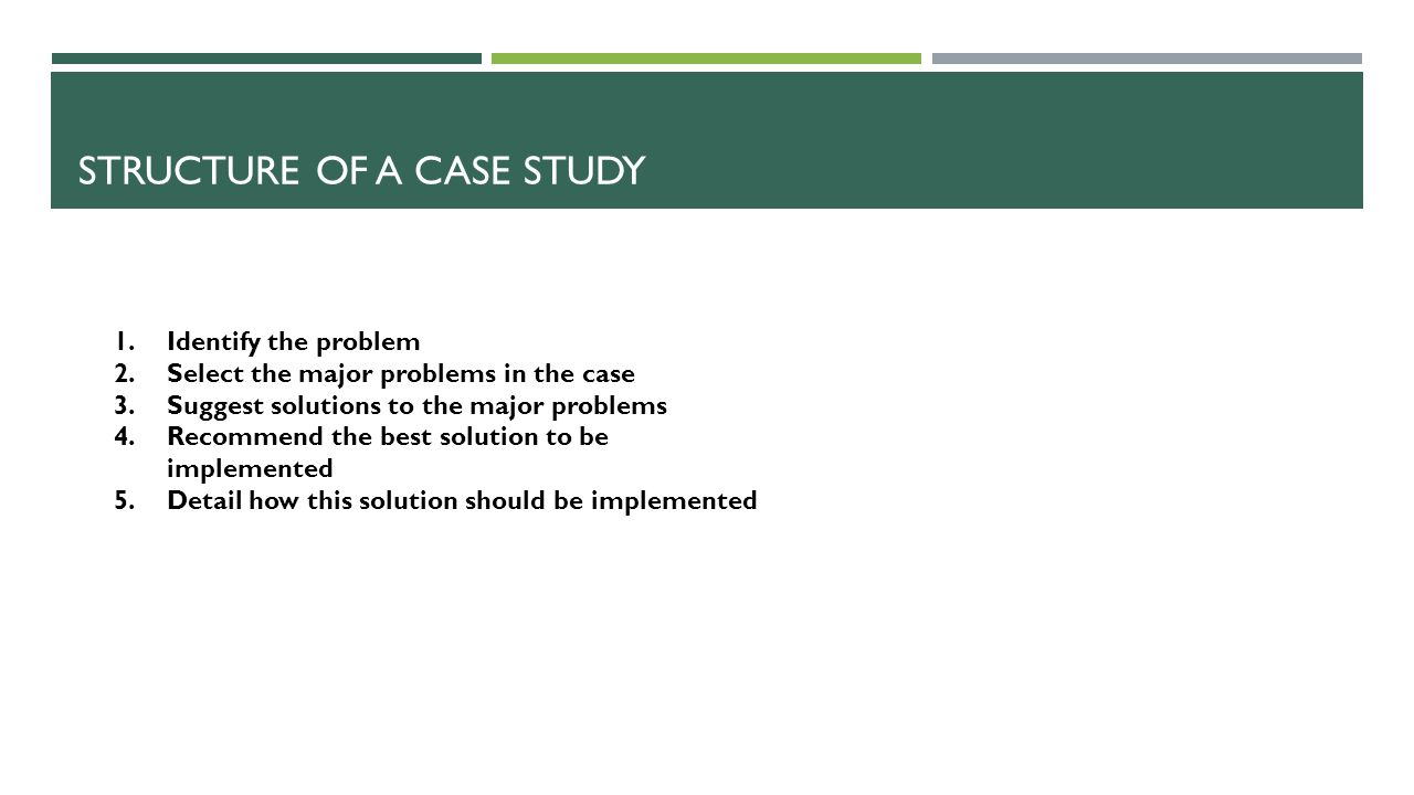 Structure of a case study