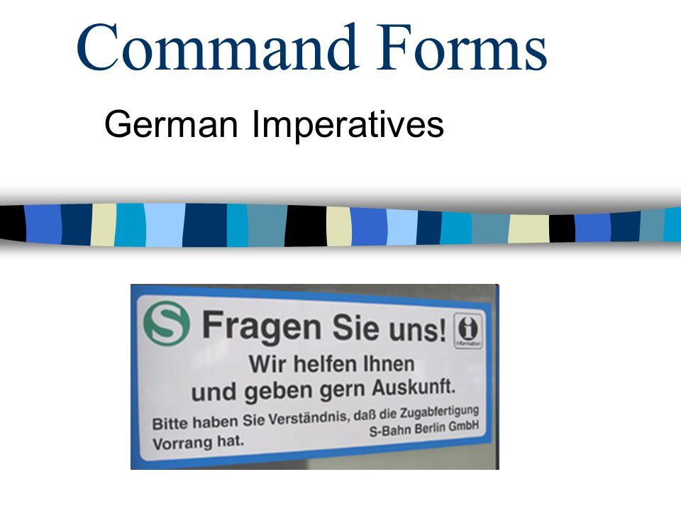 Command Forms German Imperatives