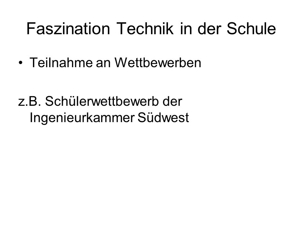 Faszination Technik in der Schule