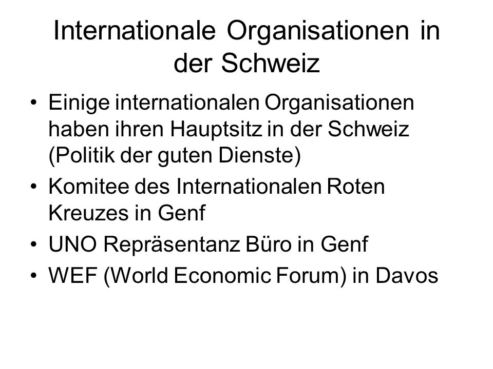 Internationale Organisationen in der Schweiz