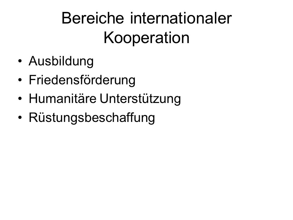 Bereiche internationaler Kooperation