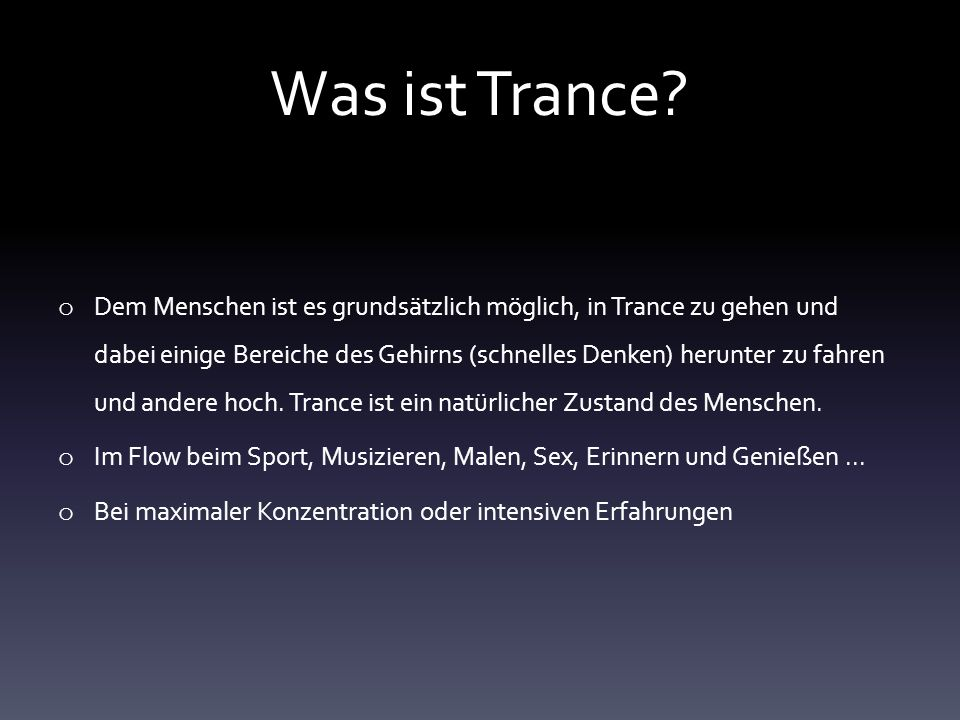 Was ist Trance