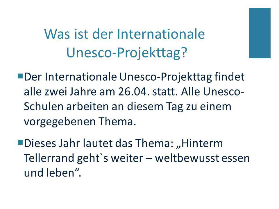 Was ist der Internationale Unesco-Projekttag