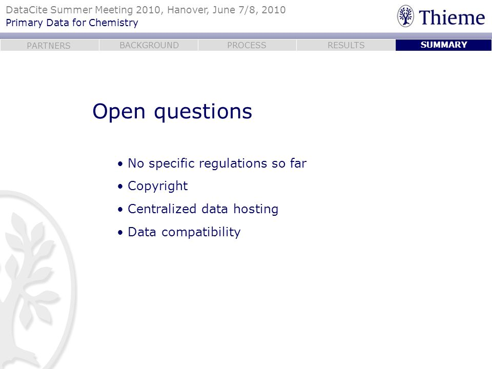 Open questions No specific regulations so far Copyright