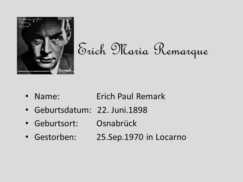 Erich Maria Remarque Name: Erich Paul Remark