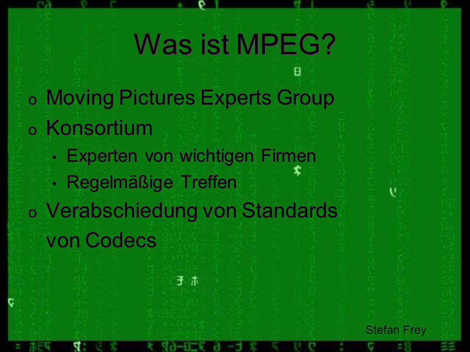 Was ist MPEG Moving Pictures Experts Group Konsortium