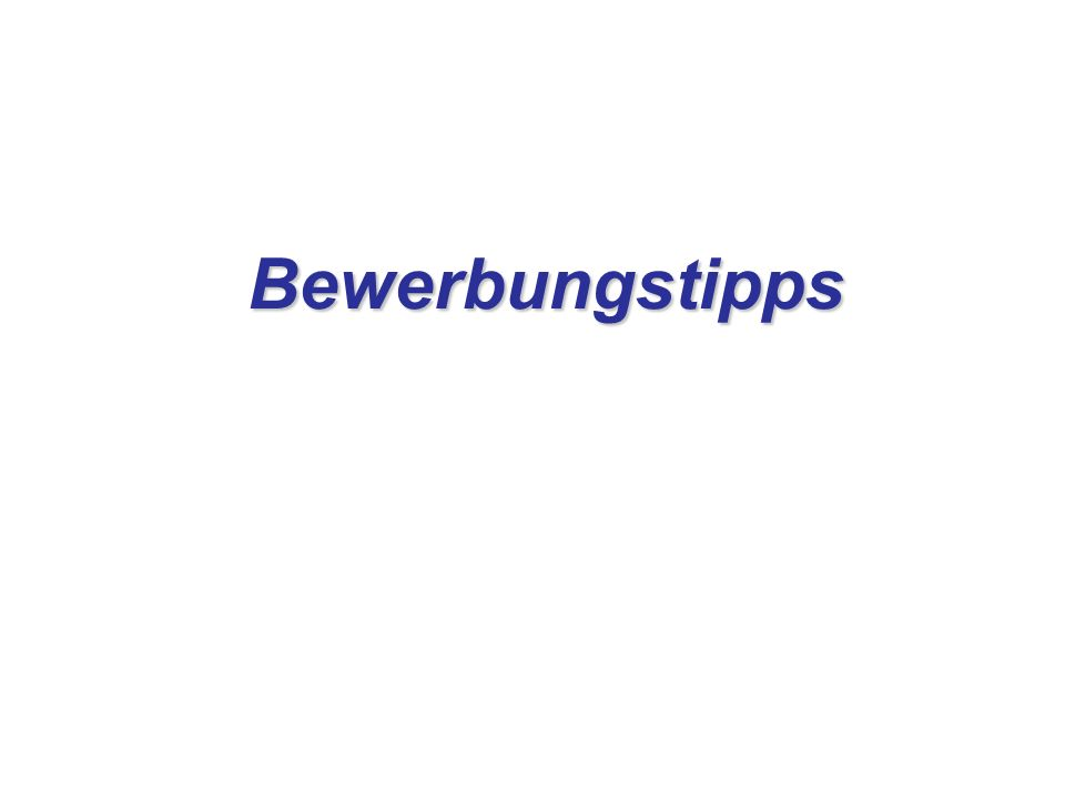 1 bewerbungstipps - Bewerbungs Tipps