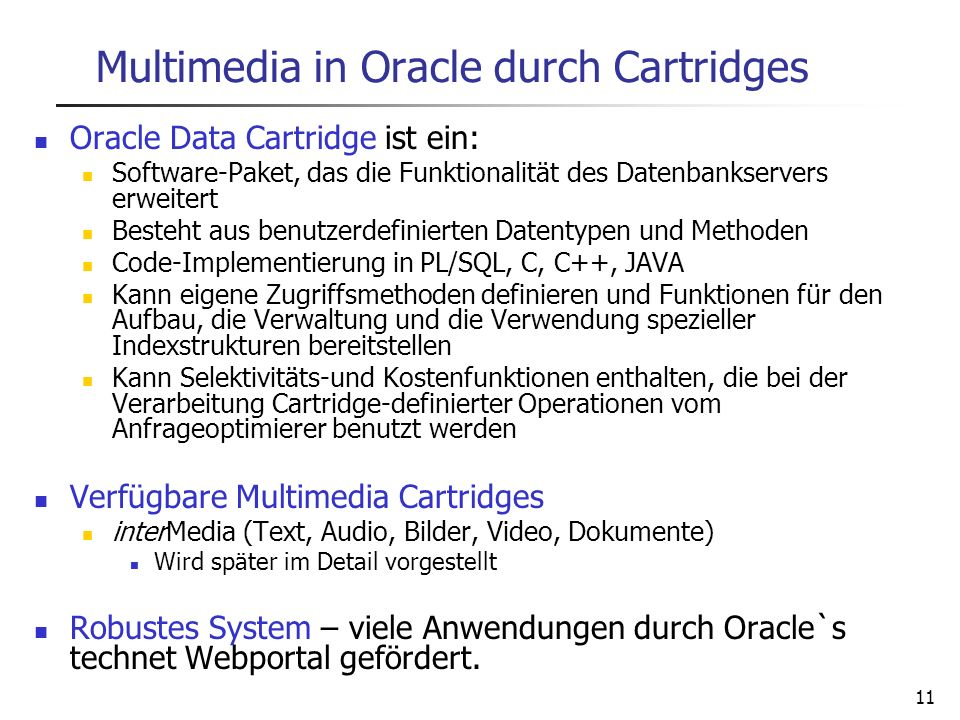 Multimedia in Oracle durch Cartridges