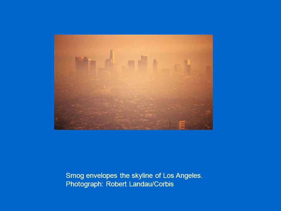 Smog envelopes the skyline of Los Angeles