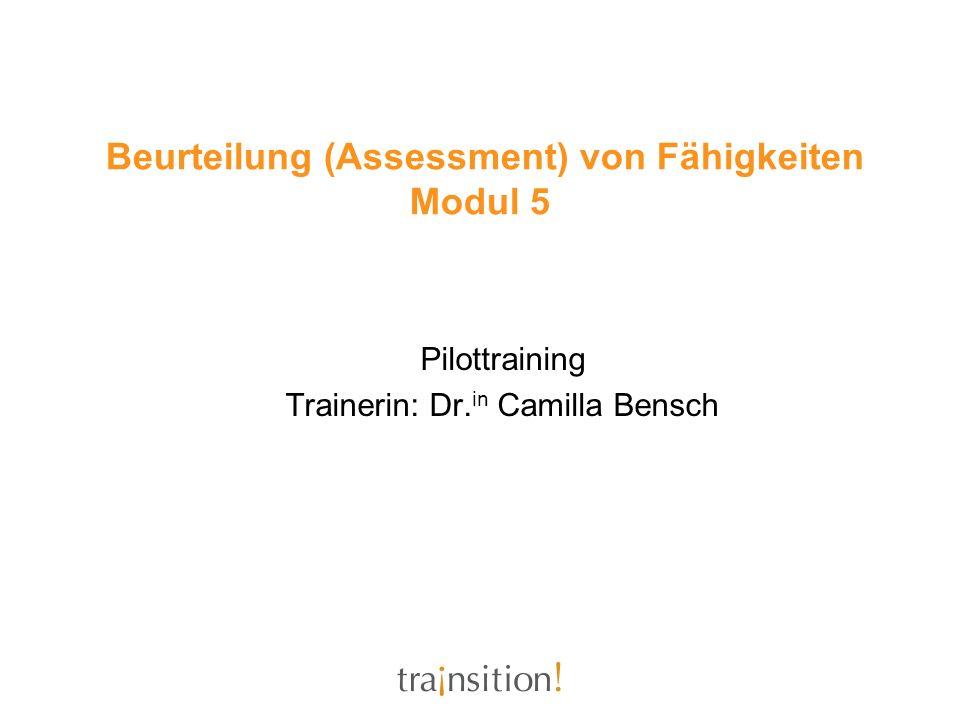 Beurteilung (Assessment) von Fähigkeiten Modul 5 - ppt herunterladen