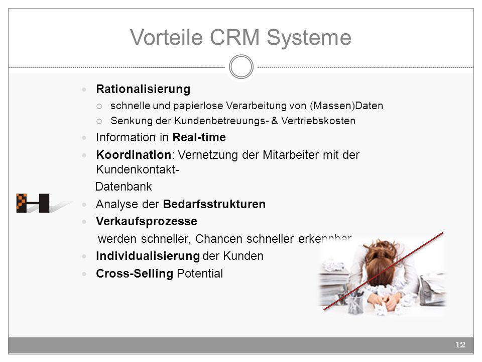 Vorteile CRM Systeme Rationalisierung Information in Real-time