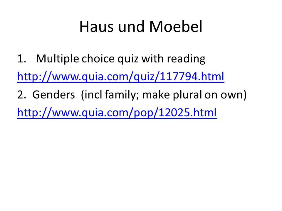 Haus und Moebel Multiple choice quiz with reading
