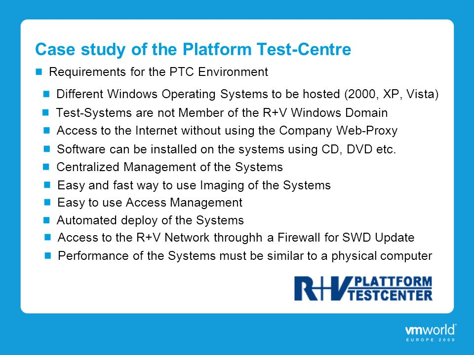 Case study of the Platform Test-Centre