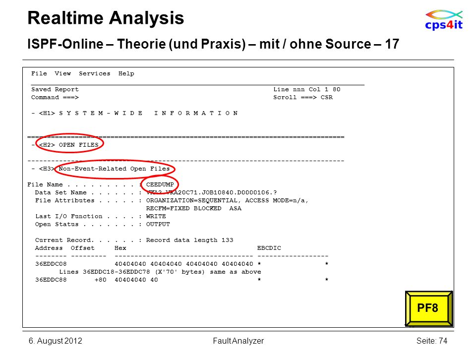 Realtime Analysis ISPF-Online – Theorie (und Praxis) – mit / ohne Source – 17. File View Services Help.