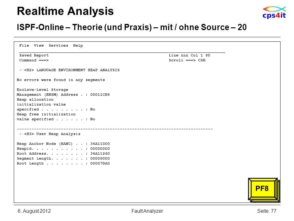 Realtime Analysis ISPF-Online – Theorie (und Praxis) – mit / ohne Source – 20. File View Services Help.