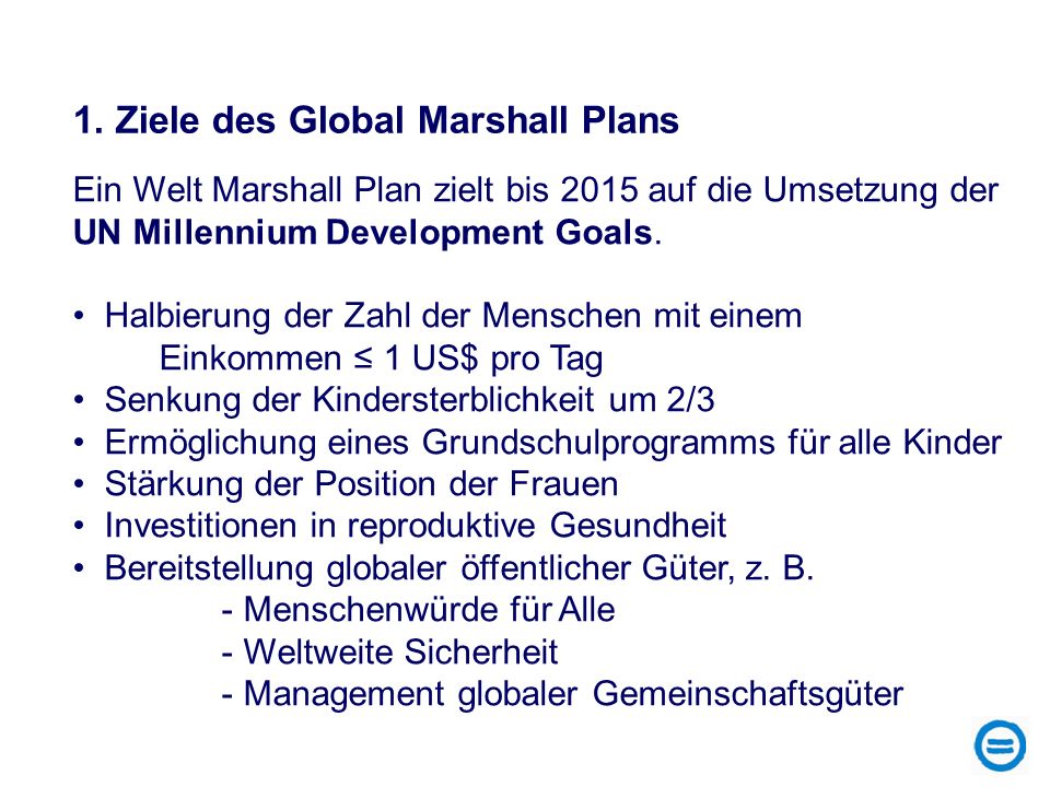 1. Ziele des Global Marshall Plans