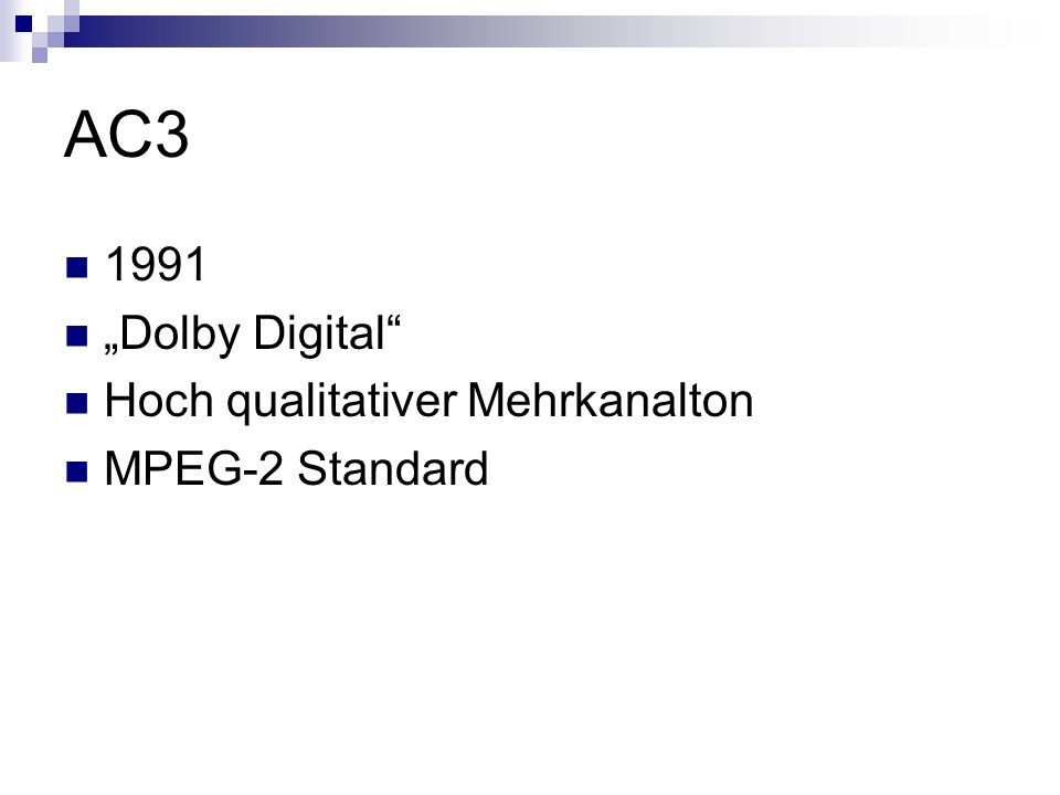 "AC3 1991 ""Dolby Digital Hoch qualitativer Mehrkanalton"