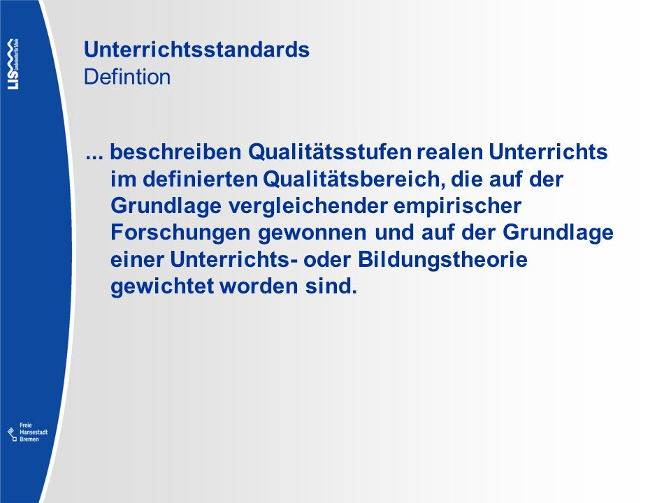 Unterrichtsstandards Defintion