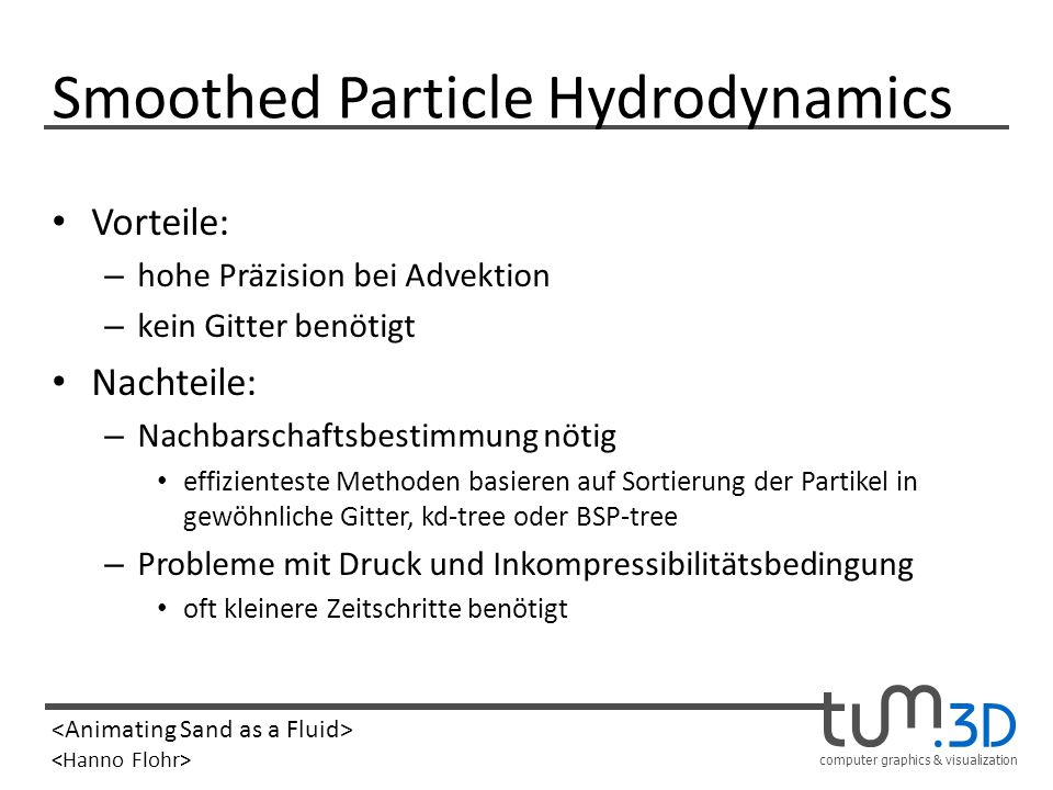 Smoothed Particle Hydrodynamics