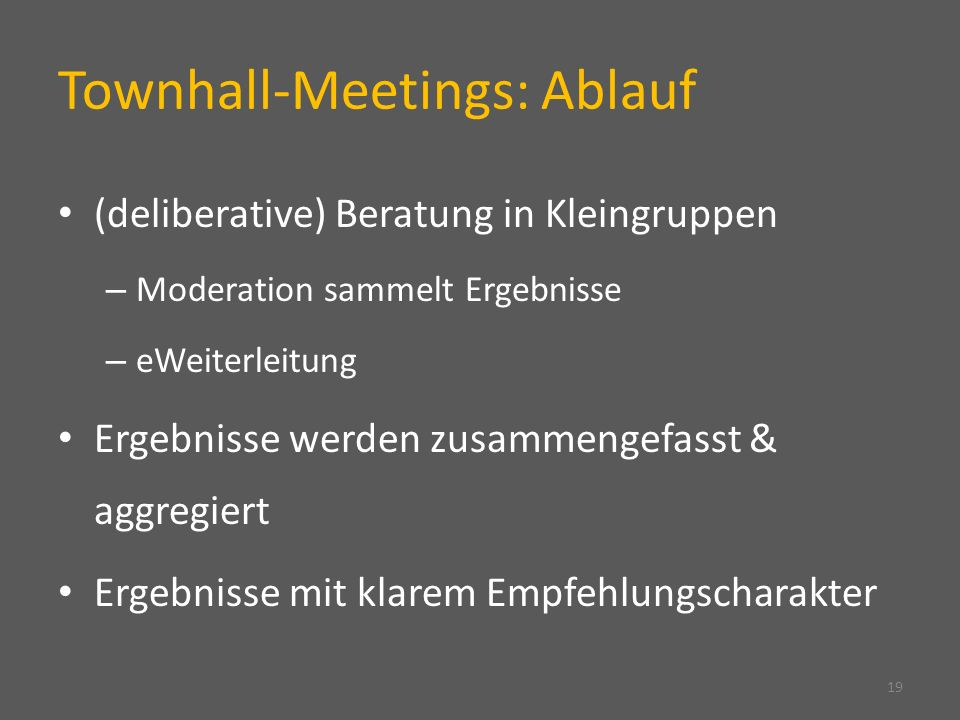 Townhall-Meetings: Ablauf