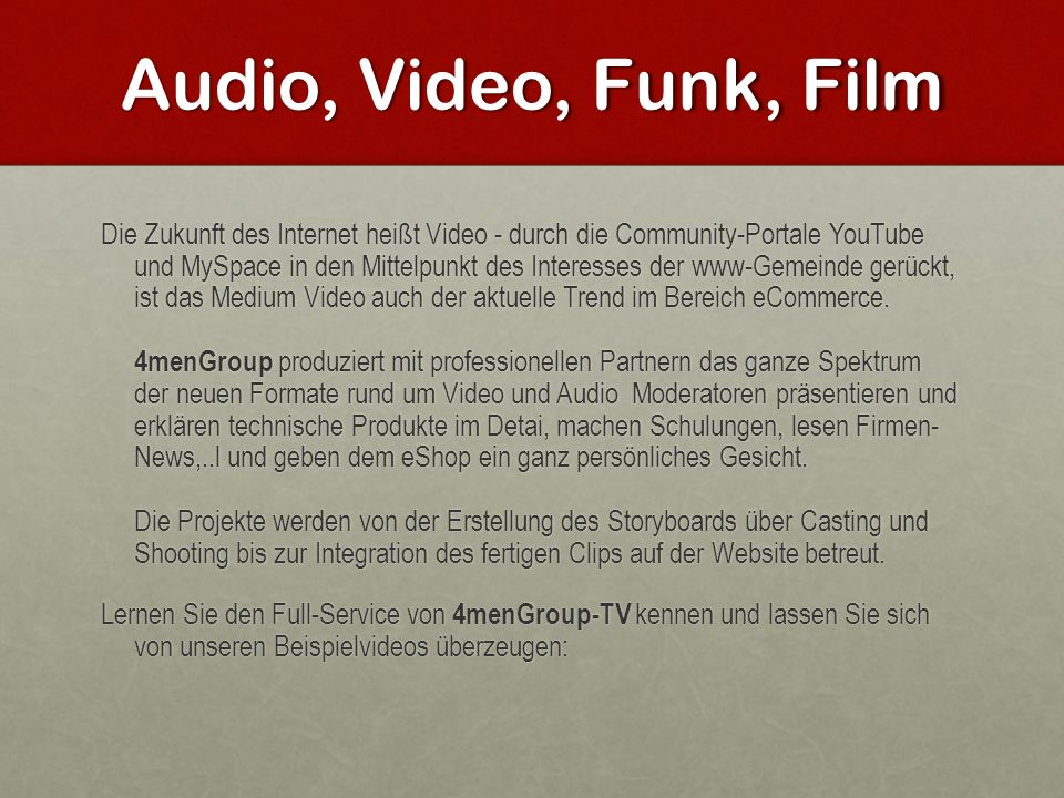 Audio, Video, Funk, Film