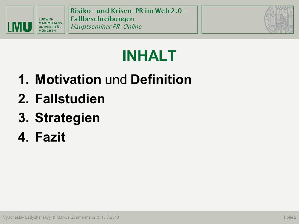 Inhalt Motivation und Definition Fallstudien Strategien Fazit